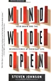 Mind Wide Open, Steven Johnson, 0743241665
