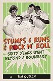 Stumps & Runs & Rock 'n' Roll
