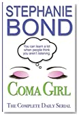 COMA GIRL: The Complete Daily Serial