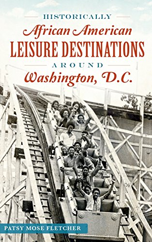 Search : Historically African American Leisure Destinations Around Washington, D.C.