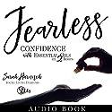 Fearless: Confidence with Essential Oils in 2 Hours Hörbuch von Sarah Harnisch Gesprochen von: Sarah Harnisch