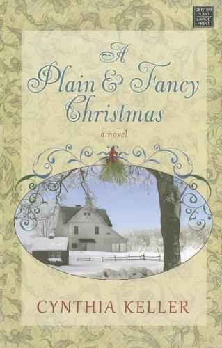Download A Plain & Fancy Christmas (Center Point Large Print) PDF