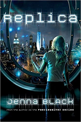 Book Replica (Replica, Book 1) by Jenna Black (2013-07-16)