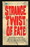 img - for Strange Twist of Fate book / textbook / text book