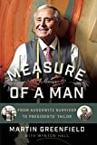 Measure of a Man: From Auschwitz Survivor to Presidents' Tailor