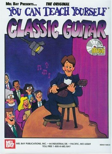Read Online Mel Bay You Can Teach Yourself Classic Guitar (You Can Teach Yourself) (You Can Teach Yourself) pdf epub