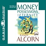 Money, Possessions and Eternity   Randy Alcorn
