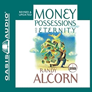 Money, Possessions and Eternity Audiobook