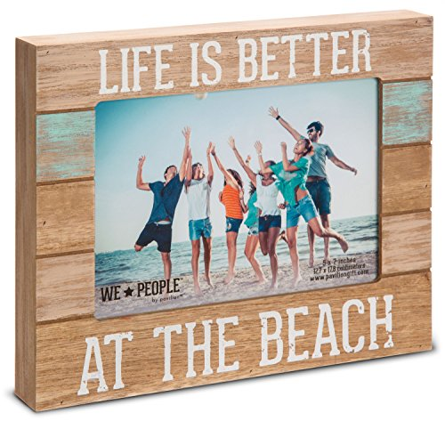 Pavilion Gift Company 67242 We People-Life is Better at the Beach Picture Frame, 5