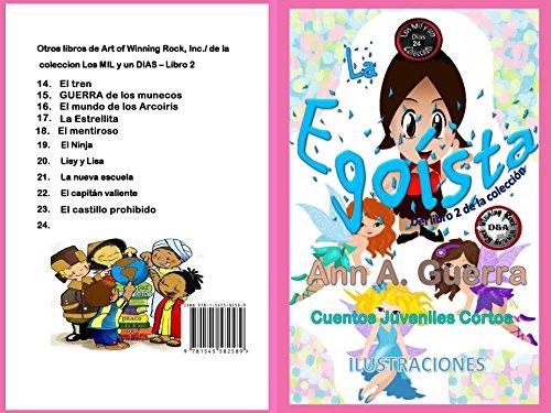 La Egoista (Los MIL y un DIAS: Cuentos Juveniles Cortos: Libro 2 nº
