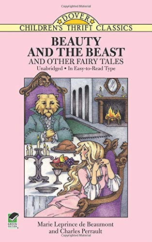 Beauty and the Beast and Other Fairy Tales (Dover Children's Thrift Classics)