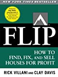 FLIP, the third book in the National Bestselling Millionaire Real Estate Series (More than 500,000 copies sold!)         FLIP provides a detailed, step-by-step process to analyze each investment, identify the best improvements...
