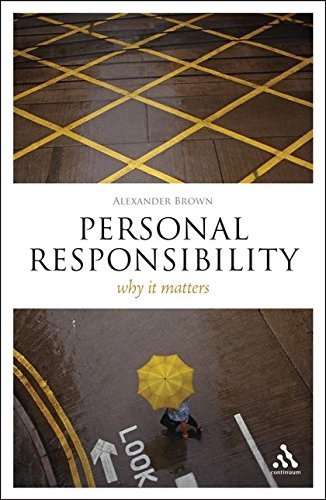 Personal Responsibility: Why It Matters (Think Now)