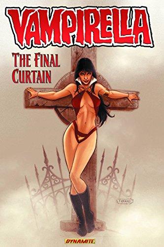 Vampirella Volume 6: The Final Curtain