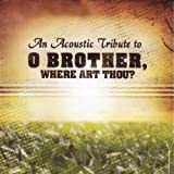Acoustic Tribute to O Brother Where Art Thou