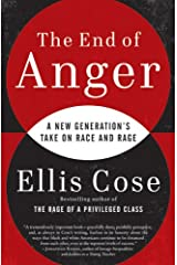 The End of Anger: A New Generation's Take on Race and Rage Kindle Edition