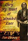 Bury My Heart at Wounded Knee par Brown