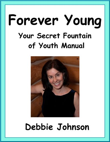 51v6p8ozJiL - Forever Young; Your Secret Fountain of Youth Manual
