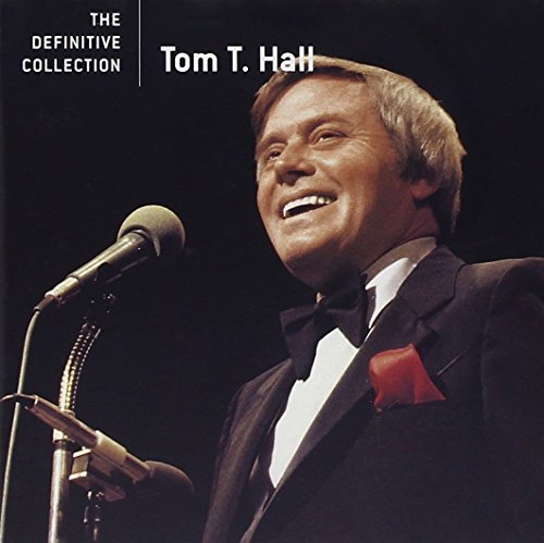 The Definitive Collection (Tom T Hall Greatest Hits)