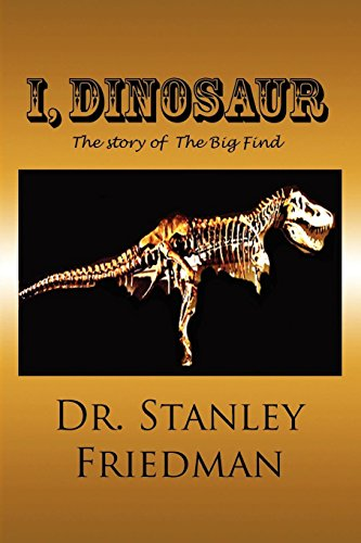 I, Dinosaur by Bellissima Publishing LLC