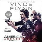 American Assassin Hörbuch von Vince Flynn Gesprochen von: Armand Schultz