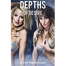 Depths of Desire: Complete and Uncut (Taboo Erotica)
