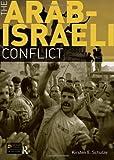 The Arab-Israeli Conflict (Seminar Studies In History)