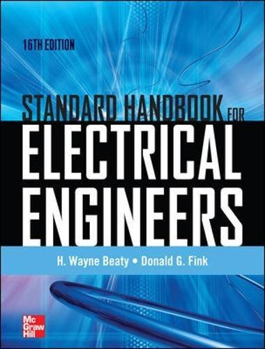 Instrument Engineers Handbook - Standard Handbook for Electrical Engineers Sixteenth Edition
