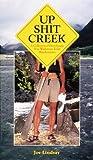 Up Shit Creek, Joe Lindsay, 0898159393