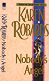 Nobody's Angel: A Novel