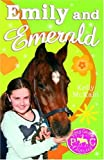Emily and Emerald (Pony Camp Diaries)