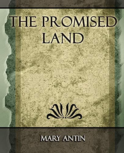 The Promised Land - 1912