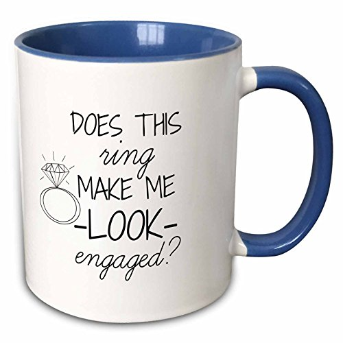 3dRose 219850_6 Does This Does This Ring Make Me Look Engaged Black With White Background Mug, 11 oz, Blue