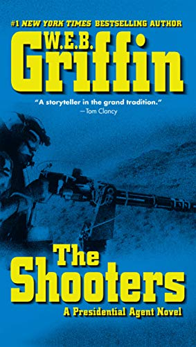 (The Shooters (A Presidential Agent Novel Book 4))