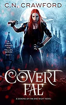 Covert Fae (A Spy Among the Fallen Book 1) by [Crawford, C.N.]