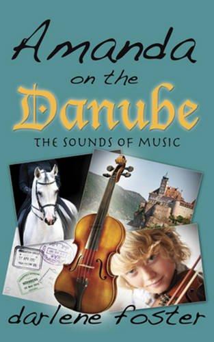 Amanda on the Danube: The Sounds of Music (Amanda Travels)