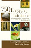 img - for 750 Engaging Illustrations for Preachers, Teachers, and Writers book / textbook / text book