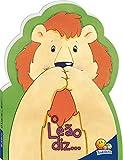 Achou! O leão diz...rrrr!
