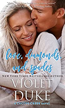 Love, Diamonds, and Spades: Rylan & Quinn (Cactus Creek Book 2) by [Duke, Violet]