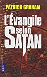 L'Evangile selon Satan par Graham