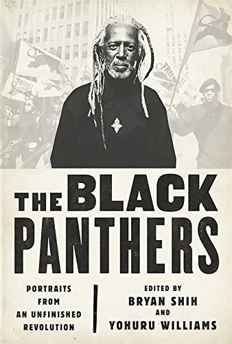 - The Black Panthers: Portraits from an Unfinished Revolution