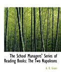 The School Managers' Series of Reading Books, A. R. Grant, 0554765500
