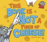 This Tom and Jerry picture book might look and feel like a regular book, but Jerry thinks it's a piece of cheese! Can Tom the Cat (and the reader) stop him from eating it? Who knows what will happen if young readers give this funny, interactive book ...