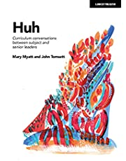 Huh: Curriculum conversations between subject and senior leaders