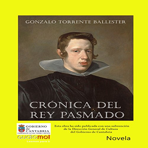 Crónica del rey pasmado [Chronicle of the Amazed King]