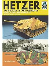 Hetzer - Jagdpanzer 38 Tank Destroyer: German Army and Waffen-SS Western Front, 1944-1945