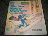 When Grover Moved to Sesame Street, Jocelyn Stevenson, 0307120171