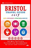 Bristol Travel Guide 2019: Shops, Restaurants, Attractions and Nightlife in Bristol, England (City Travel Guide 2019)