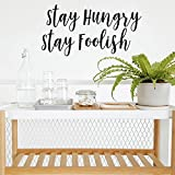 Pulse Vinyl Motivational Quote Wall Art Decal - Stay Hungry Stay Foolish- 15'' x 29'' Motivational Wall Art Decor- Business Office Positive Quote Sticker Decals
