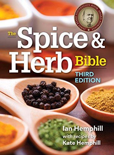 The Spice and Herb Bible by Ian Hemphill, Kate Hemphill